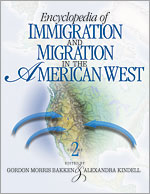 Encyclopedia of Immigration and Migration in the American West