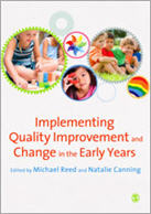 Implementing Quality Improvement and Change in the Early Years
