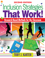 Inclusion Strategies That Work! Research-Based Methods for the Classroom