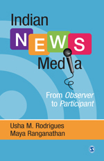 Indian News Media: From Observer to Participant