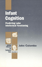 Infant Cognition: Predicting Later Intellectual Functioning