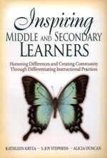 """<span class=""""hi-italic"""">Inspiring</span> Middle and Secondary Learners: Honoring Differences and Creating Community Through Differentiating Instructional Practices"""