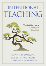 Intentional Teaching: The Let Me Learn® Classroom in Action