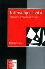 Intersubjectivity: The Fabric of Social Becoming