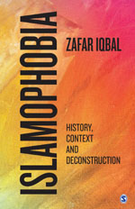 Islamophobia: History, Context and Deconstruction
