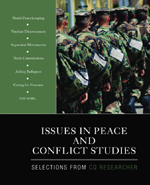 Issues in Peace and Conflict Studies: Selections from CQ Researcher
