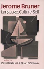 Jerome Bruner: Language, Culture, Self
