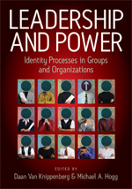Leadership and Power: Identity Processes in Groups and Organizations