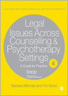 Legal Issues across Counselling & Psychotherapy Settings: A Guide for Practice