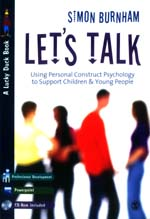 Let's Talk: Using Personal Construct Psychology to Support Children and Young People