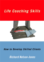 Life Coaching Skills: How to Develop Skilled Clients