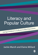 Literacy and Popular Culture: Using Children's Culture in the Classroom