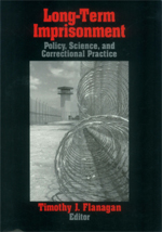 Long-Term Imprisonment: Policy, Science, and Correctional Practice