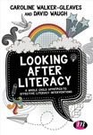 Looking after Literacy: A Whole Child Approach to Effective Literacy Interventions