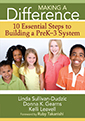 Making a Difference: 10 Essential Steps to Building a PreK–3 System