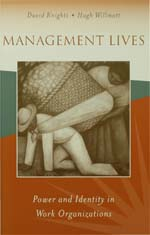 Management Lives: Power and Identity in Work Organizations