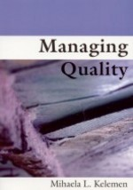 Managing Quality: Managerial and Critical Perspectives