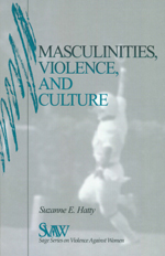 Masculinities, Violence, and Culture