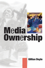 Media Ownership: The Economics and Politics of Convergence and Concentration in the UK and European Media