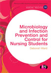Microbiology and Infection Prevention and Control for Nursing Students