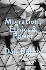Migration, Ethics and Power: Spaces Of Hospitality In International Politics