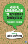 Mindful Communication for Sustainable Development: Perspectives from Asia