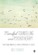 """<span class=""""hi-italic"""">Mindful</span> Counselling <span class=""""hi-italic"""">and</span> Psychotherapy: Practising Mindfully Across Approaches &amp; Issues"""