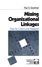 Missing Organizational Linkages: Tools for Cross-Level Research