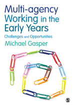 Multi-Agency Working in the Early Years: Challenges and Opportunities