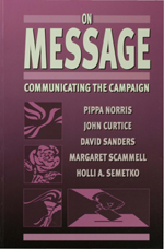 On Message: Communicating the Campaign