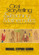 Oral Storytelling & Teaching Mathematics: Pedagogical and Multicultural Perspectives