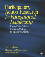 """Participatory Action Research <span class=""""hi-italic"""">for Educational Leadership</span>: Using Data-Driven Decision Making to Improve Schools"""