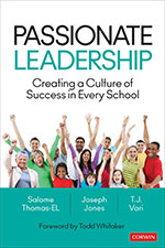 Passionate Leadership: Creating a Culture of Success in Every School
