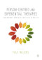 Person-centred and Experiential Therapies: Contemporary Approaches and Issues in Practice