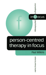 Person-Centred Therapy in Focus