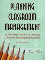 Planning Classroom Management: A Five-Step Process to Creating a Positive Learning Environment