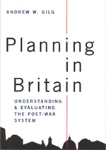 Planning in Britain: Understanding and Evaluating the Post-War System