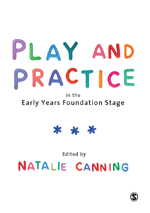 Play and Practice in the Early Years Foundation Stage