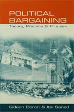 Political Bargaining: Theory, Practice and Process