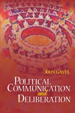 """Political Communication <span class=""""hi-italic"""">and</span> Deliberation"""