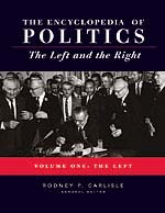 Encyclopedia of Politics: The Left and the Right: Volume 1: The Left and Volume 2: The Right