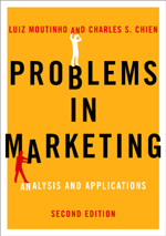 Problems in Marketing: Applying Key Concepts and Techniques