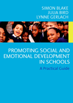 Promoting Emotional and Social Development in Schools: A Practical Guide