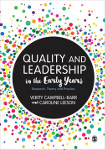 Quality and Leadership in the Early Years: Research, Theory and Practice
