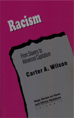 Racism: From Slavery to Advanced Capitalism