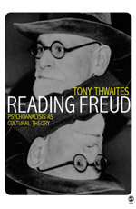 Reading Freud: Psychoanalysis as Cultural Theory