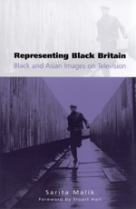 Representing Black Britain: A History of Black and Asian Images on British Television
