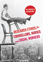 Research Ethics for Counsellors, Nurses and Social Workers