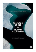Research Ethics for Human Geography: A Handbook for Students