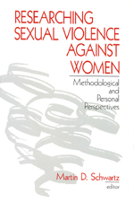 Researching Sexual Violence against Women: Methodological and Personal Perspectives